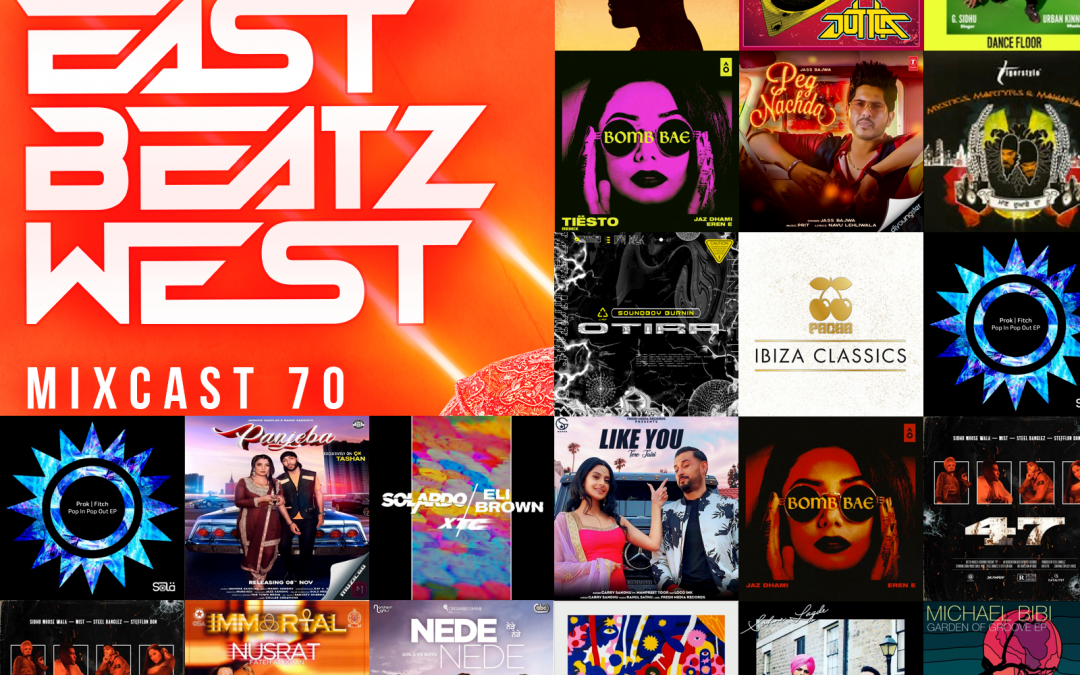 East Beatz West – Mixcast 70